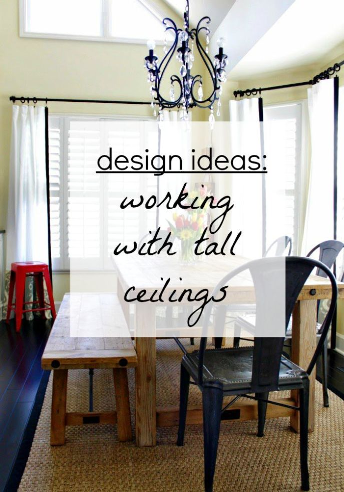 design ideas - working with tall ceilngs