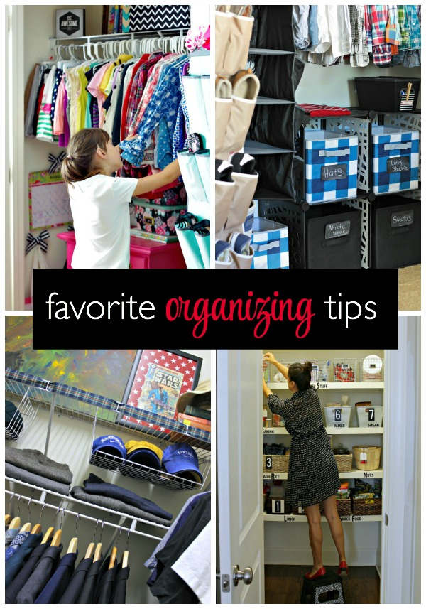 favorite tips for organizing the home and keeping it organized