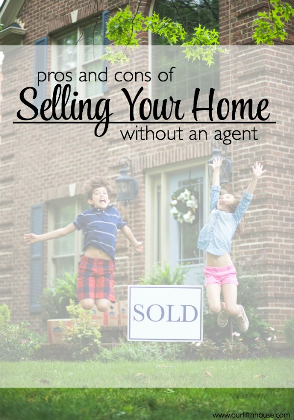 Pros and Cons of Selling Your Home Without an Agent